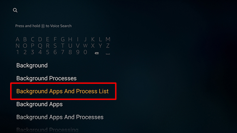 firestick search background apps and process list